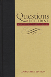 Questions on Doctrine: Annotated Edition