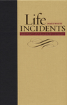Life Incidents by James White and Jerry Moon