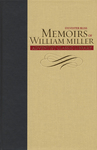 Memoirs of William Miller by Sylvester Bliss and Merlin D. Burt