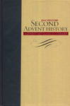 Second Advent History by Isaac Wellcome and Gary Land