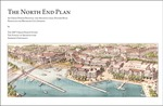 The North End Plan: An Urban Design Proposal and Architectural Pattern Book Produced for Michigan City, Indiana