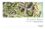 Planning Abaco: A Proposal to Restroe a Sustainable Tradition on Great Abaco Island, The Bahamas by The 2008 Urban Design Studio, Andrew C. von Maur, and Tony Homenchuk