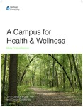 A Campus for Health & Wellness: 2013 Campus Master Plan and Design Guidelines