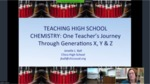 Teaching High School Chemistry: One Teacher's Journey Through Generations X, Y & Z by Andrews University