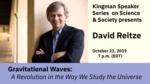 Kingman Lecture Series | David Reitze - LIGO (October 23, 2019) by Andrews University