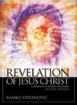 Revelation of Jesus Christ: Commentary on the Book of Revelation by Ranko Stefanovic