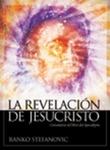 La revelación de Jesucristo: Comentario del Libro del Apocalipsis by Ranko Stefanovic