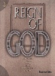 Reign of God: An Introduction to Christian Theology from a Seventh-day Adventist Perspective by Richard Rice