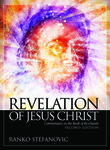 Revelation of Jesus Christ, 2nd Ed.: Commentary on the Book of Revelation