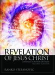 Revelation of Jesus Christ, 2nd Ed.: Commentary on the Book of Revelation