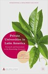 Private Universities in Latin America: Research and Innovation in the Knowledge Economy