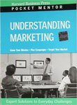 Understanding Marketing: Expert Solutions to Everyday Challenges by Philip Kotler and Bruce Wrenn