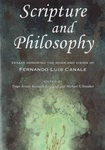 Scripture and Philosophy: Essays Honoring the Work and Vision of Fernando Luis Canale