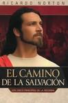 El Camino de la Salvación: Los Cinco Principios de la Reforma by Ricardo Norton