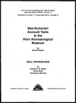 Neo-Sumerian account Texts in the Horn Archaeological Museum: Seal Impressions by Marcel Sigrist, Carney E. S. Gavin, Diana Stein, and Constance Menard