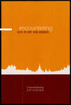 Encountering God in Life and Mission: a Festschrift honoring Jon Dybdahl