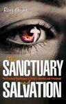 The Sanctuary and Salvation: The Practical Significance of Christ's Sacrifice and Priesthood by Roy E. Gane