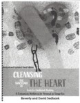 Cleansing the Sanctuary of the Heart: Tools for Emotional Healing, Rev. and Updated 3rd ed.