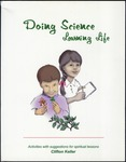 Doing Science Learning Life: Activities with Spiritual Lessons