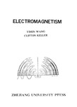 Electromagnetism by Yimin Wang and Clifton Keller