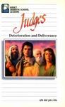 Judges: Deterioration and Deliverance by Roy Gane
