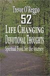 52 Life Changing Devotional Thoughts: Spiritual Food for the Journey Paperback