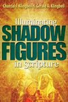 Illuminating Shadow Figures in Scripture