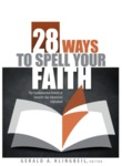28 Ways to Spell Your Faith: The Fundamental Beliefs of Seventh-day Adventists Explained