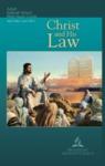 Christ and His Law: Adult Sabbath School Bible Study Guide: Teachers Edition by Gerald Klingbeil and Chantal J. Klingbeil