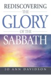 Rediscovering the Glory of the Sabbath