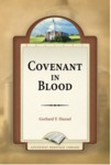 Covenant in Blood by Gerhard F. Hasel