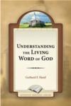 Understanding the Living Word of God
