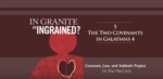 05. The Two Covenants in Galatians 4