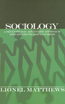 Sociology: A Seventh-day Adventist Approach for Students and Teachers by Lionel Matthews