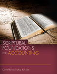 Scriptural Foundations for Accounting by Carmelita Troy and LeRoy Ruhupatty