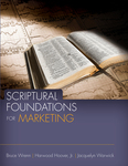 Scriptural Foundations for Marketing by W. Bruce Wrenn, Harwood Hoover Jr., and Jacquelyn Warwick