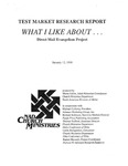 Test Market Research Report, What I Like About...