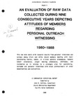 An Evaluation of Raw Data Collected During Nine Consecutive Years Depicting Attitudes of Members Regading Personal Outreach Witnessing