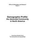 Demographic Profile: the Adventist Community in North America