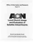 Local Church Usage and Evaluation of Satellite-linked Events