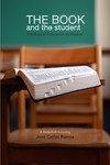 The Book and the Student: Theological Education as Mission
