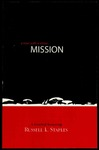 Mission: A Man with a Vision: A Festchrift Honoring Russell L. Staples by Rudi Maier
