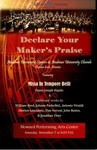 Declare Your Maker's Praise: Andrews University Singers & Andrews University Chorale