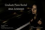 Graduate Piano Recital- Ana Lozano