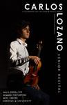 Carlos Lozano - Violin Senior Recital