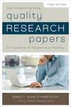 Quality Research Papers For Students of Religion and Theology by Terry Dwain Robertson and Nancy Jean Vyhmeister