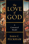 The Love of God: A Canonical Model by John C. Peckham