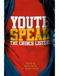 Youth Speak: The Church Listens by Kenley D. Hall and S. Joseph Kidder