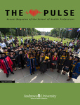 The Pulse by Andrews University-School of Health Professional