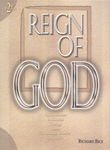 Reign of God, 2nd Ed.: An Introduction to Christian Theology from a Seventh-day Adventist Perspective by Richard Rice
